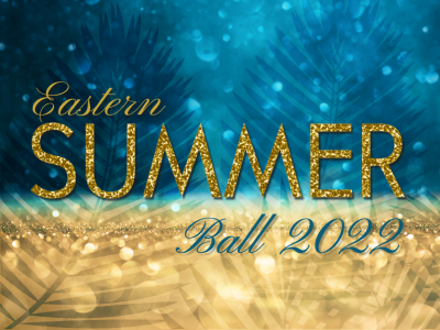 Eastern Summer Ball 2022