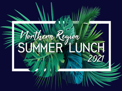 Northern Region Summer Lunch 2021