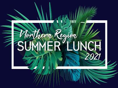 Northern Region Summer Lunch 2021