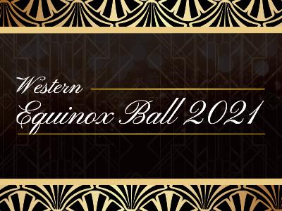 Western Equinox Ball 2021